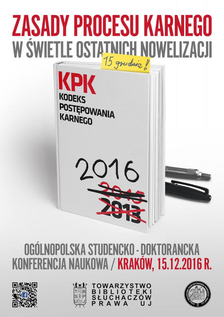 """Konferencja """"Zasady procesu karnego w swietle ostatnich nowelizacji k.p.k."""" – 15 grudnia 2016 r."""