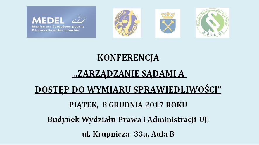 """Konferencja """"Zarządzenie sądami a dostęp do wymiaru sprawiedliwości"""""""