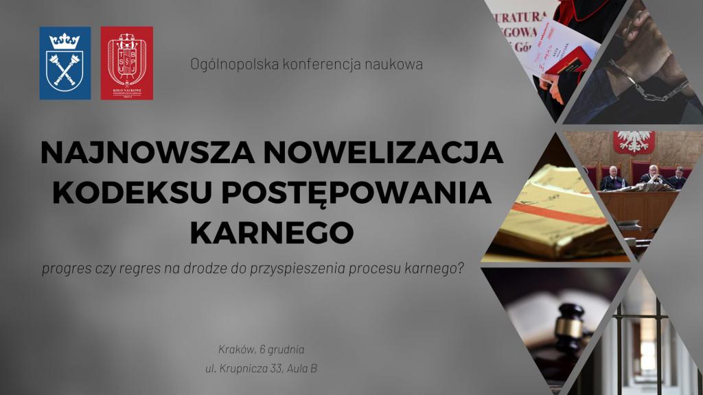 """Konferencja ogólnopolska """"Nowelizacja KPK 2019 – szansa na przyspieszenie procesu?"""""""