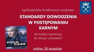 Konferencja – Standardy dowodzenia w postępowaniu karnym – 26 września 2020 r.