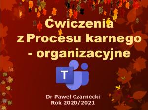 Zajęcia organizacyjne – gr. Pawła Czarneckiego